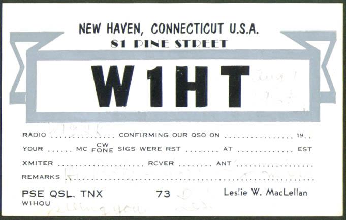 W1HT Leslie MacLellan New Haven CT Ham Radio QSL card 1964