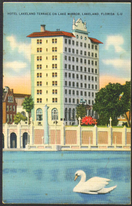 Hotel Lakeland Terrace Lake Mirror FL postcard 1940s