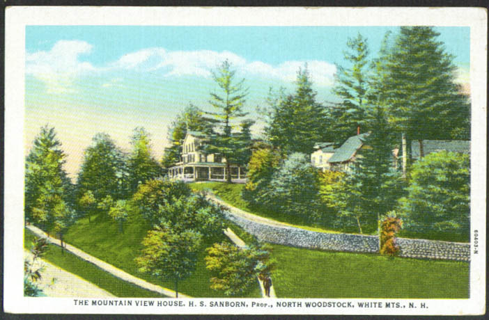 Mountain View House H S Sanborn Prop N Woodstock NH postcard 1920s