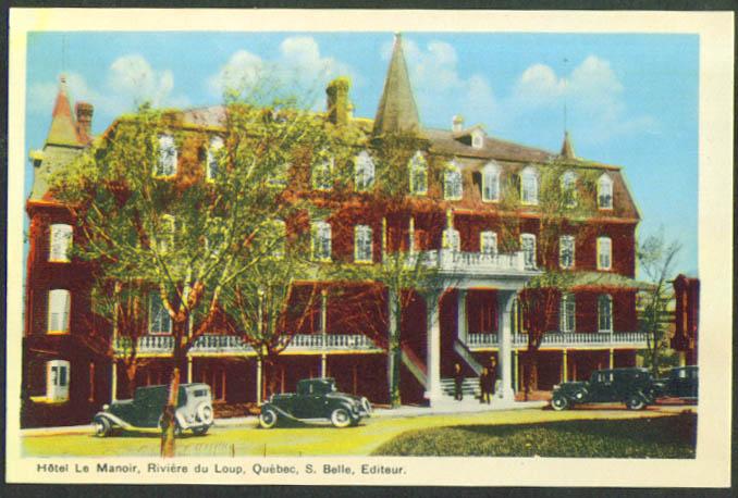 Hotel Manoir Riviere de Loup Quebec postcard 1930s