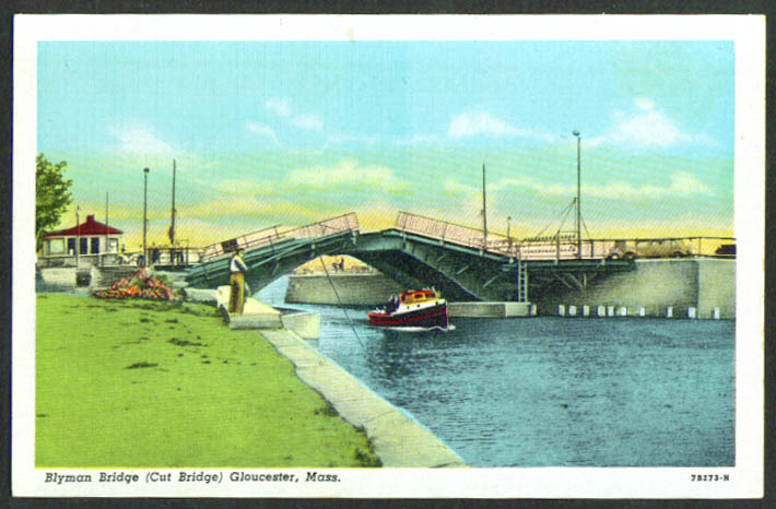 Blyman Bridge Cut Bridge Gloucester MA postcard 1940s