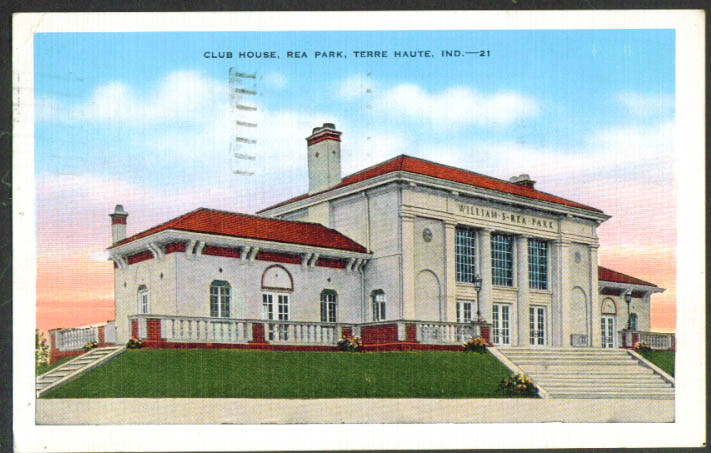 Club House Rea Park Terre Haute IN postcard 1941