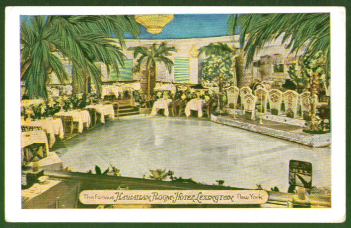 Hawaiian Room Hotel Lexington New York City postcard 1930s