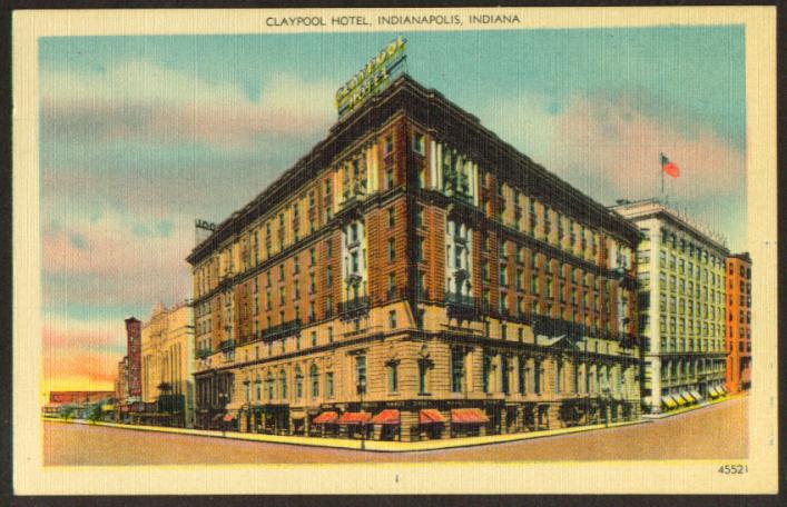 Claypool Hotel Indiana Theatre Indianapolis postcard 1945