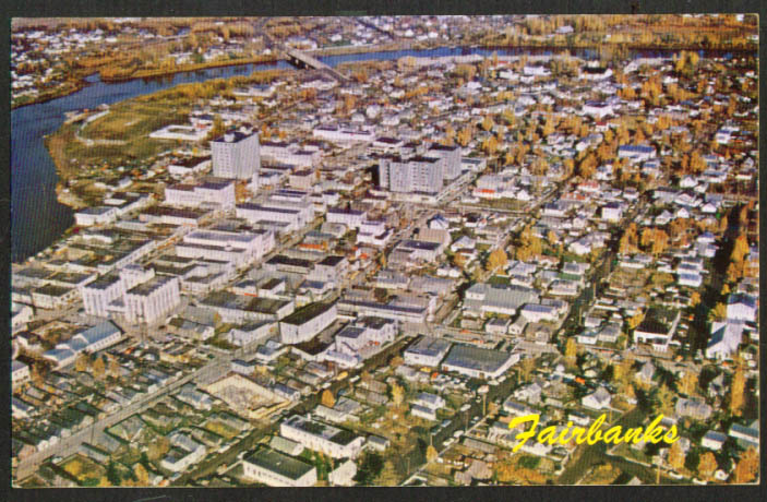 Aerial View of Fairbanks AK postcard 1950s