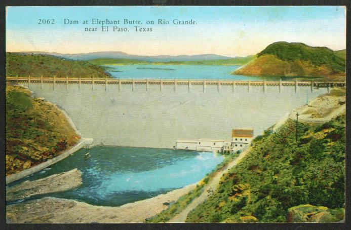 Elephant Butte Dam El Paso TX postcard 1930s
