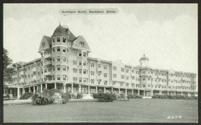The Samoset Hotel at Rockland ME postcard 1930s