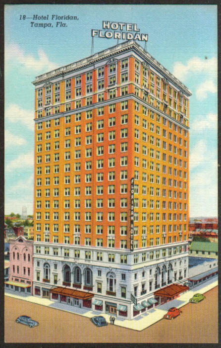 The Hotel Floridan at Tampa FL postcard 1940s