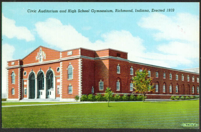 Auditorium & High School Gym Richmond IN postcard 1939