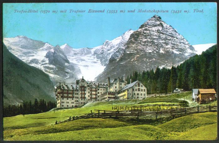 Trafoi Hotel Madatchspitzen Tirol Austria postcard 1910s