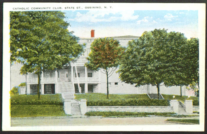 Catholic Community Club Ossining NY postcard 1910s