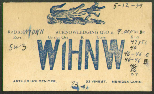W1HNW Arthur Holden Meriden CT QSL postcard 1934