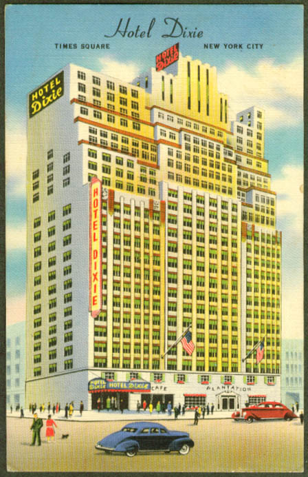 Hotel Dixie Times Square New York City postcard 1930s