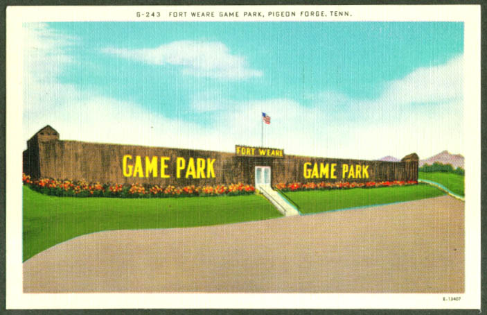 Fort Weare Game Park Pigeon Forge TN postcard 1940s