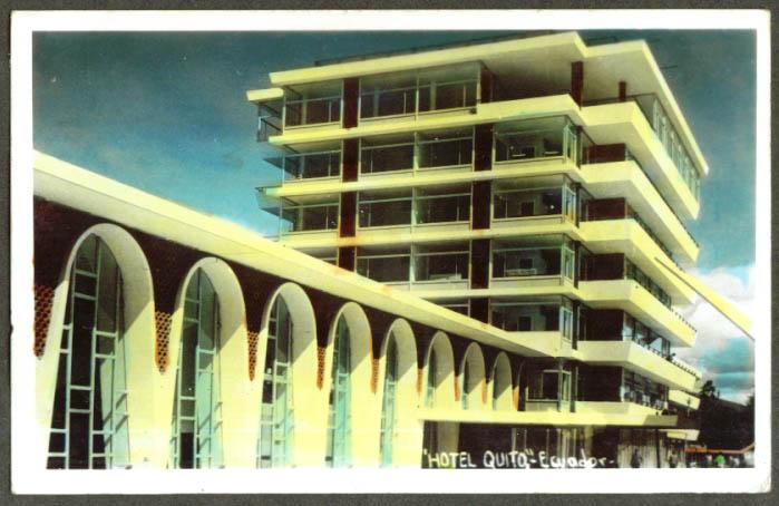 Hotel Quito in Quito Ecuador color RPPC 1965