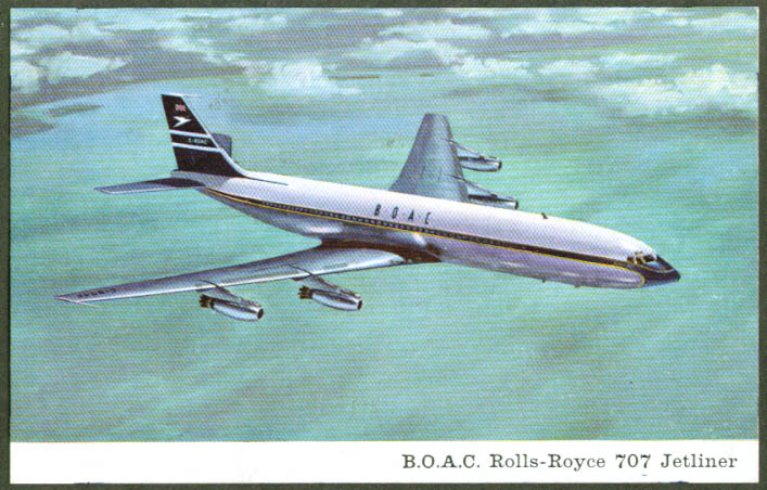 BOAC B O A C Rolls-Royce 707 jetliner postcard
