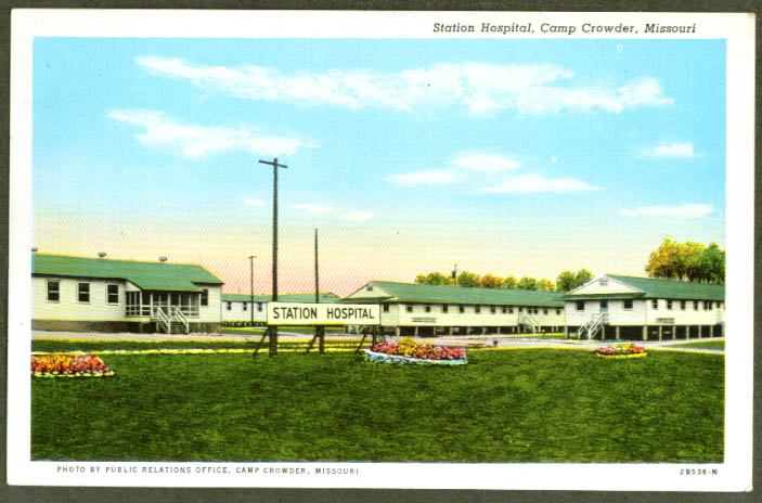 Station Hospital Camp Crowder MO postcard 1940s