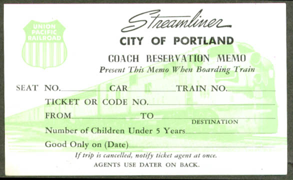 Union Pacific City of Portland Coach Reservation 50s