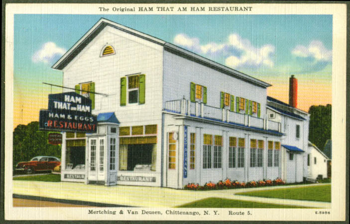 Ham That Am Ham Restaurant Chittenango NY postcard 1940s