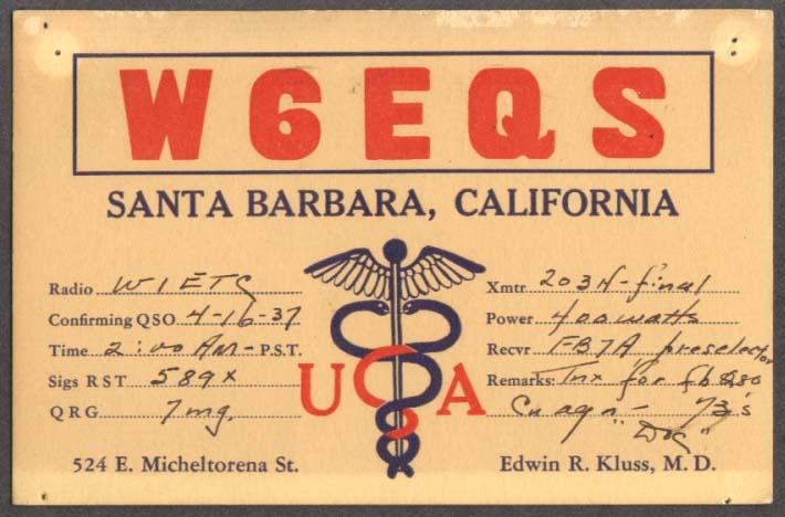 W6EQS Edwin R Kluss Santa Barbara CA QSL card 1937