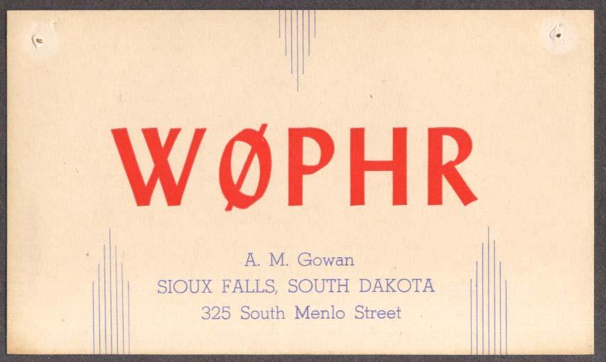 W0PHR A M Gowan Sioux Falls SD QSL card 1947