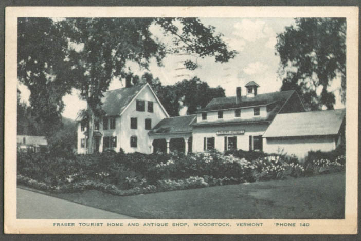 Fraser Tourist Home & Antique Shop Woodstock VT postcard 1942