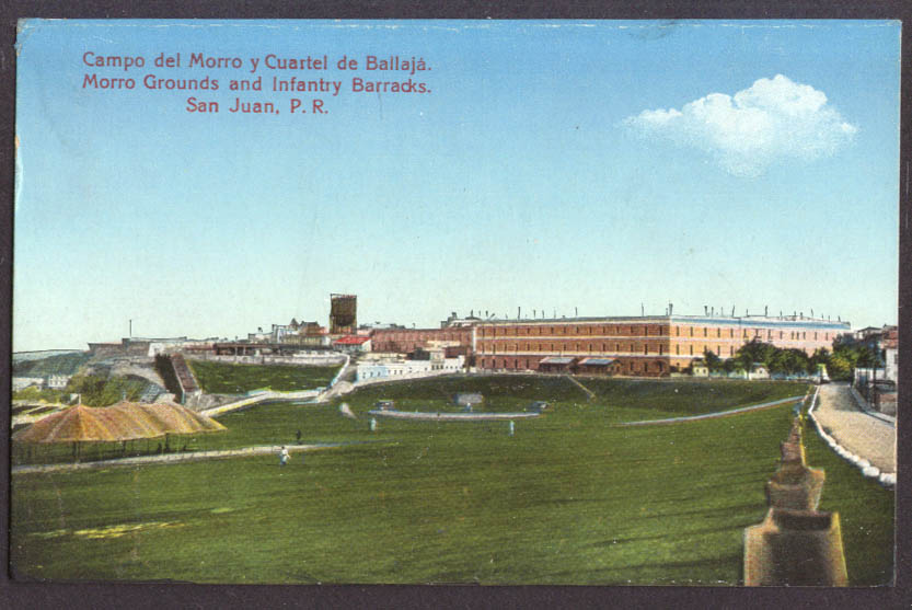 Morro Grounds & Infantry Barracks San Juan Puerto Rico postcard 1910s