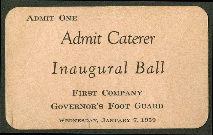 First Company Governor's Foot Guard Inaugural Ball Caterer Ticket 1959