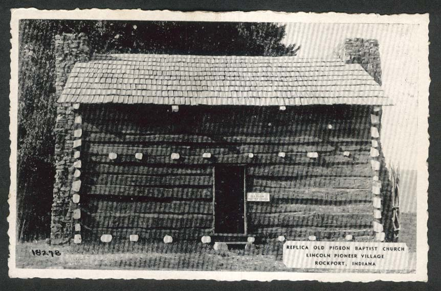 Replica Old Pigeon Baptist Church Lincoln Pioneer Village Rockport IN postcard