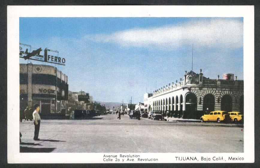 Avenue Revolution Calle 2a y Ave Revolucion Tijuana Mexico postcard 1930s