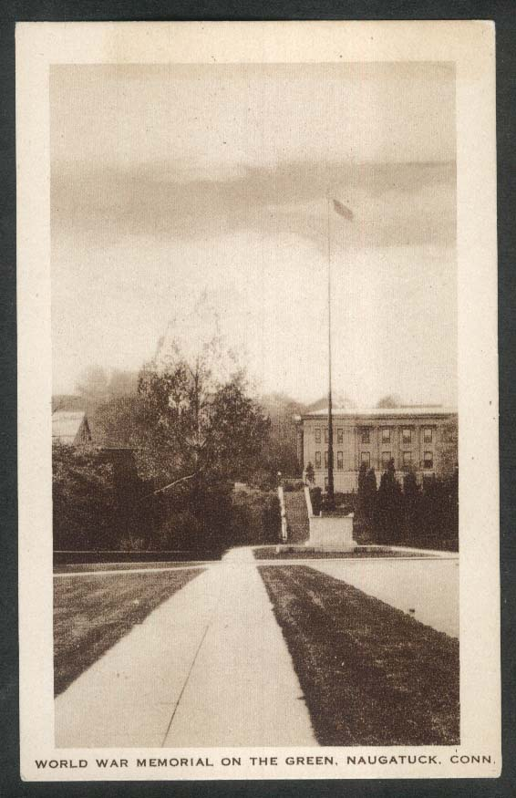 World War Memorial on the Green Naugatuck CT postcard 1920s
