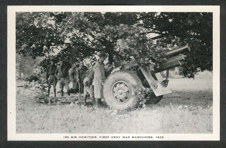 155mm Howitzer 1st Army War Maneuvers 1939 postcard