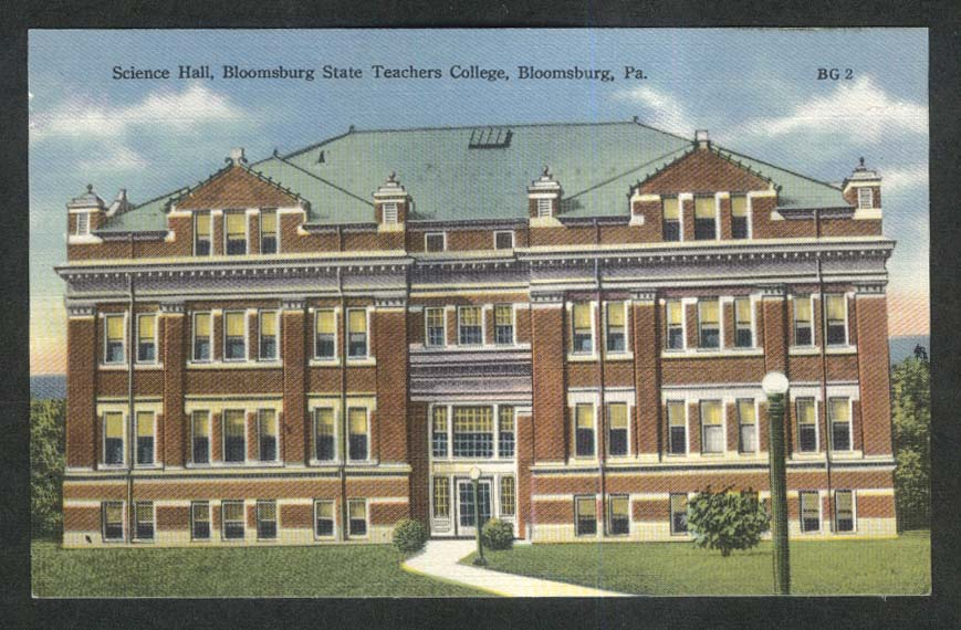Science Hall Bloomsburg State Teachers College PA postcard 1930s