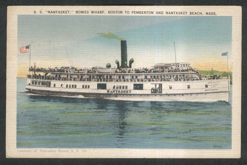 SS Nantasket Rowes Wharf Boston MA postcard 1937