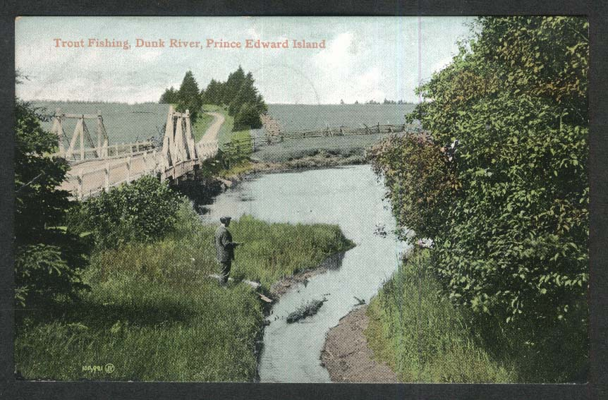 Trout Fishing Dunk River Prince Edward Island Canada postcard 1906