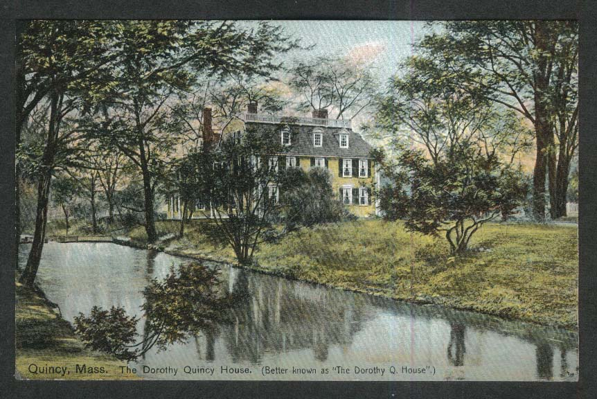 Dorothy Quincy House Quincy MA postcard 1908