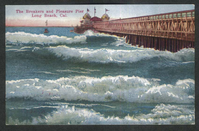 Breakers & Pleasure Pier Long Beach CA postcard 1920s
