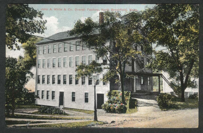John A White & Co Overall Factory North Brookfield MA postcard 1913