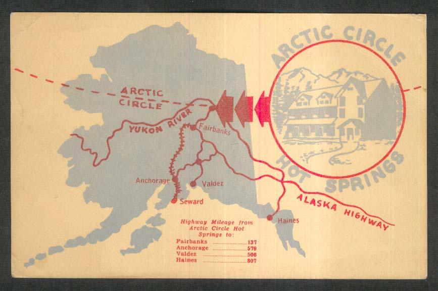 Arctic Circle Hot Springs Resort Ak Map Postcard 1950s