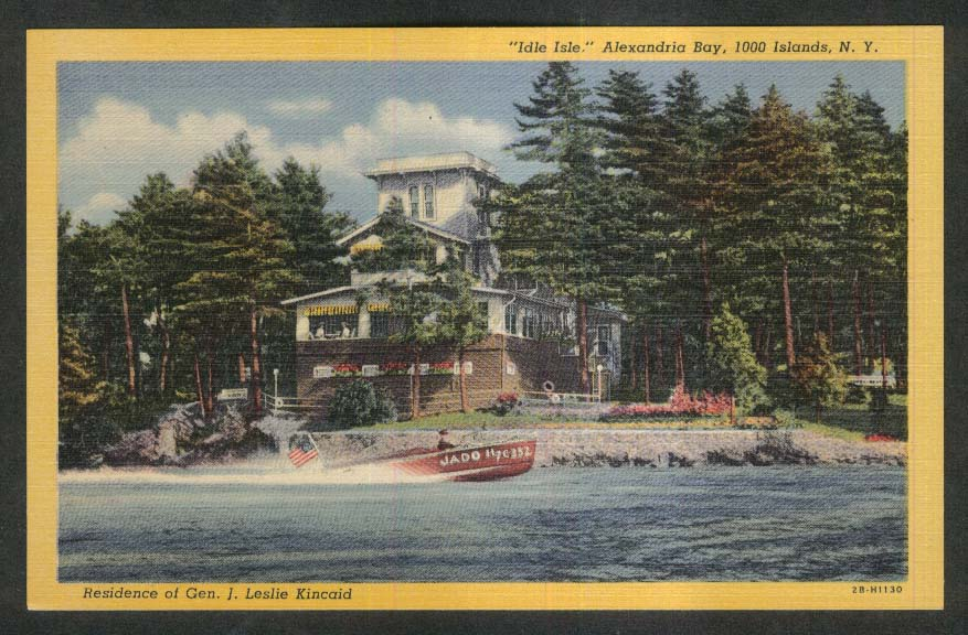Idle Isle Home of J Leslie Kincaid Alexandria Bay 1000 Islands NY postcard 1930s