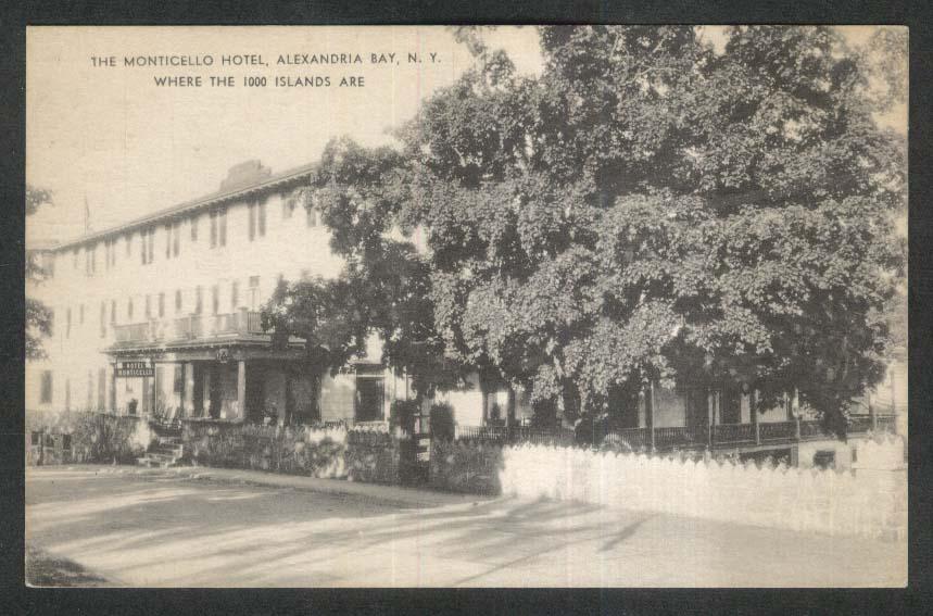 Monticello Hotel Alexandria Bay NY postcard 1920s