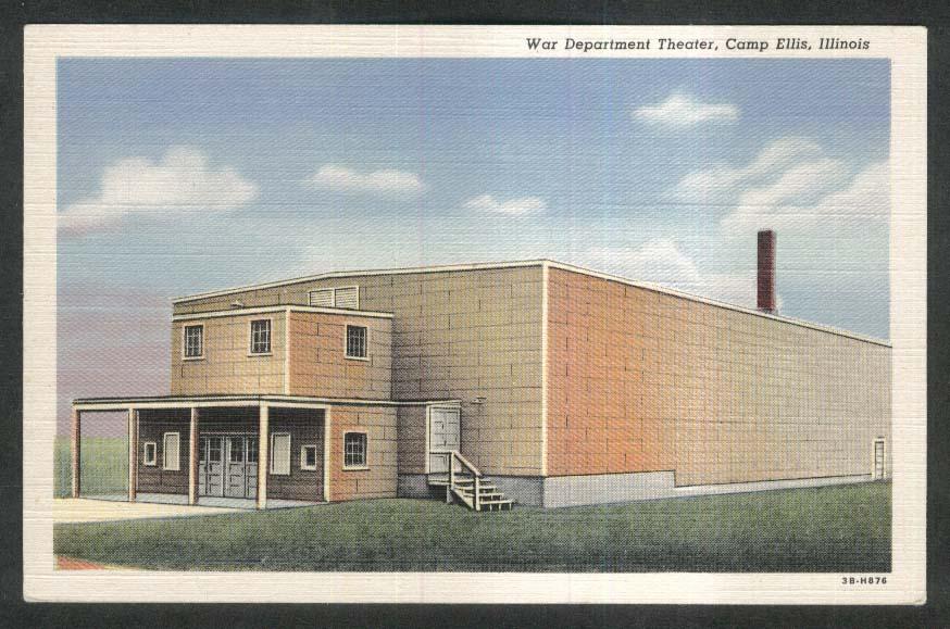 War Department Theater Camp Ellis IL postcard 1930s