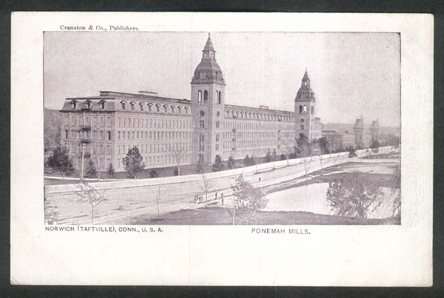 Ponemah Mills Norwich Taftville CT undivided back postcard 1900s