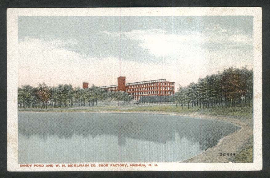 Sandy Pond & W H McElwain Co Shoe Factory Nashua NH postcard 1930s
