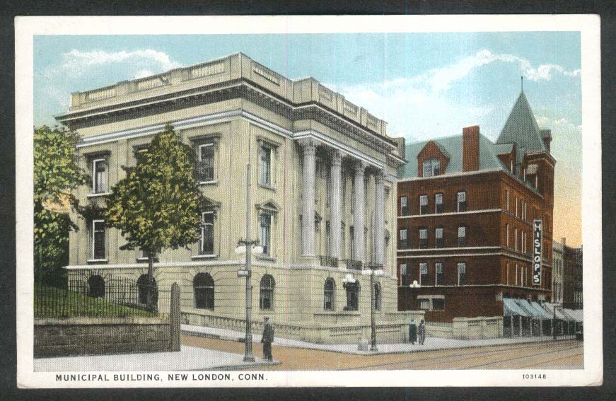 Hislop's Municipal Building New London CT postcard 1910s