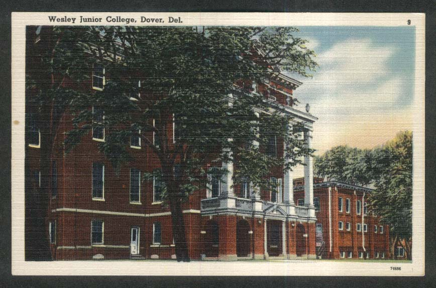 Wesley Junior College State & Cecil St Dover DE postcard 1930s