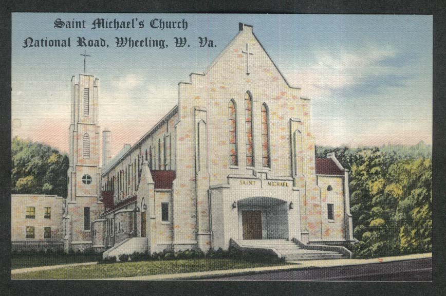 Saint Michael's Church National Road Wheeling WV postcard 1930s