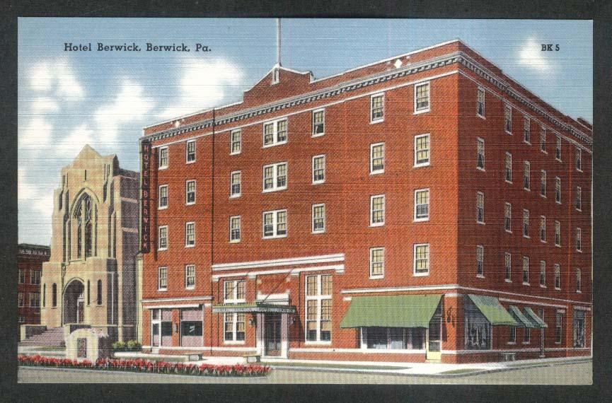 Hotel Berwick in Berwick PA postcard 1930s