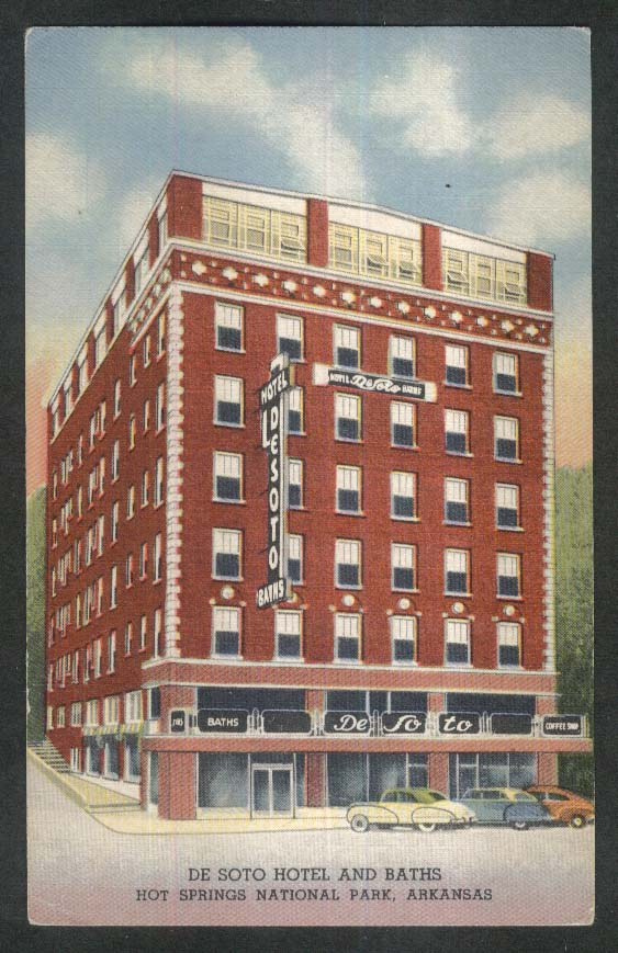 De Soto Hotel & Baths Hot Springs National Park AR postcard 1930s John G Asimos