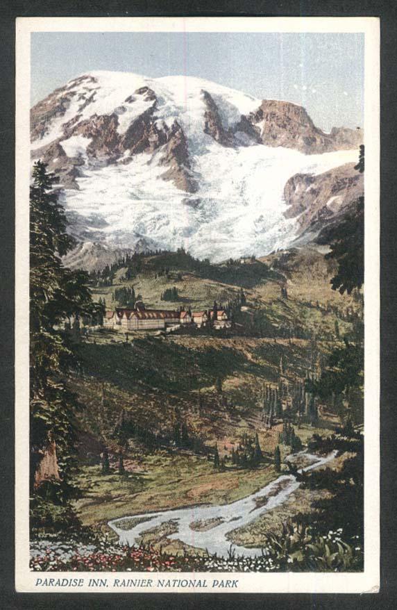 Paradise Inn Rainier National Park WA postcard 1930s
